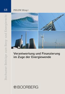 Pielow | Verantwortung und Finanzierung im Zuge der Energiewende | Buch | sack.de