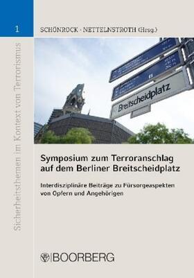 Schönrock / Nettelnstroth | Symposium zum Terroranschlag auf dem Berliner Breitscheidplatz | Buch | sack.de