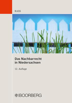 Rass | Das Nachbarrecht in Niedersachsen | Buch | sack.de