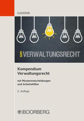 Gassner | Kompendium Verwaltungsrecht | Buch | sack.de