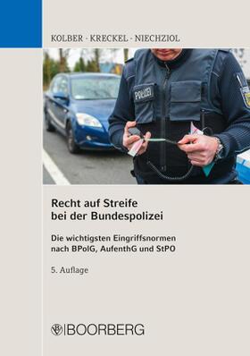 Kolber / Kreckel / Niechziol | Recht auf Streife bei der Bundespolizei | Buch | sack.de