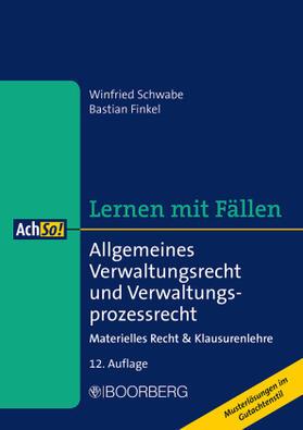 Schwabe / Finkel | Allgemeines Verwaltungsrecht und Verwaltungsprozessrecht | Buch | sack.de