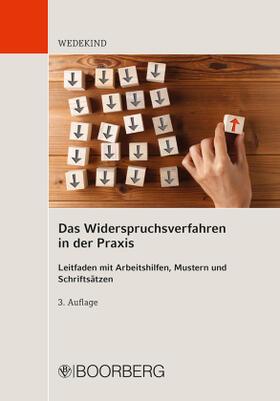Wedekind | Das Widerspruchsverfahren in der Praxis | Buch | sack.de