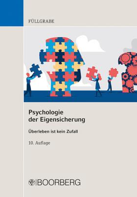 Füllgrabe | Psychologie der Eigensicherung | Buch | sack.de
