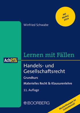 Schwabe | Handels- und Gesellschaftsrecht | Buch | sack.de