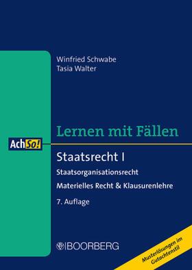 Schwabe / Walter | Staatsrecht I | Buch | sack.de