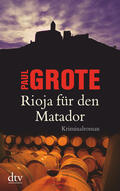 Grote    Rioja für den Matador   Buch    Sack Fachmedien