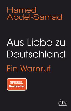 Abdel-Samad | Aus Liebe zu Deutschland | Buch | sack.de