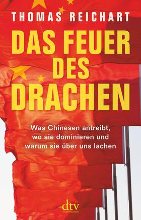 Reichart | Das Feuer des Drachen | Buch | sack.de