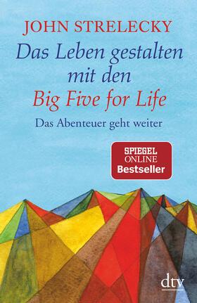 Strelecky | Das Leben gestalten mit den Big Five for Life | Buch | sack.de