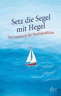 Hellmann    Setz die Segel mit Hegel   Buch    Sack Fachmedien