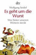 Seidel |  Es geht um die Wurst | eBook | Sack Fachmedien