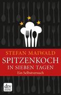 Maiwald    Spitzenkoch in sieben Tagen   eBook   Sack Fachmedien