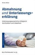 Möller |  Abmahnung und Unterlassungserklärung | Buch |  Sack Fachmedien