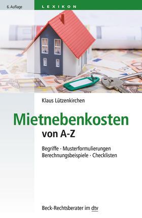 Lützenkirchen | Mietnebenkosten von A - Z | Buch | sack.de