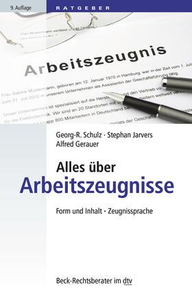 Gerauer / Jarvers / Schulz | Alles über Arbeitszeugnisse | Buch | sack.de
