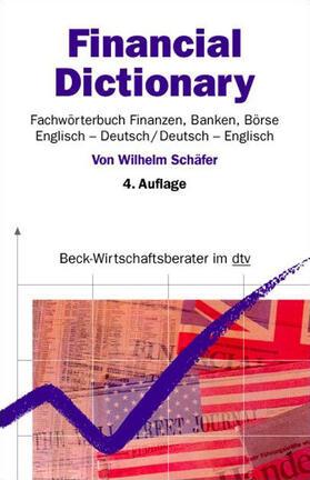 Schäfer / Schäfer   Financial Dictionary. Englisch - Deutsch/Deutsch - Englisch   Buch   sack.de