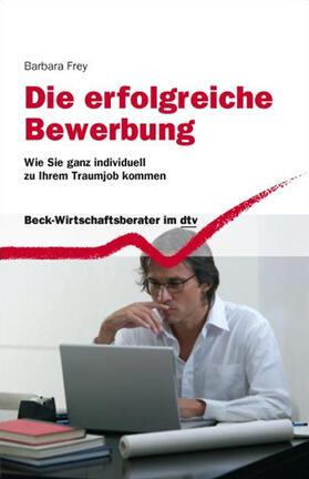 Die erfolgreiche Bewerbung | Buch | sack.de