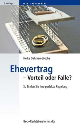 Dahmen-Lösche | Ehevertrag - Vorteil oder Falle? | Buch | sack.de