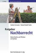 Grziwotz / Saller |  Ratgeber Nachbarrecht | Buch |  Sack Fachmedien
