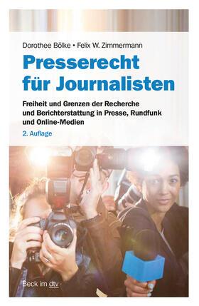 Bölke / Zimmermann   Presse- und Medienrecht für Journalisten   Buch   sack.de