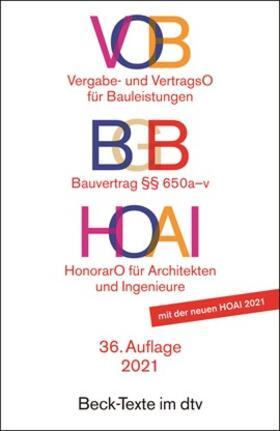 VOB, Vergabe- und VertragsO für Bauleistungen, HOAI HonorarO für Architekten und Ingenieure | Buch | sack.de