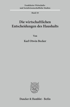 Becker | Die wirtschaftlichen Entscheidungen des Haushalts. | Buch | sack.de