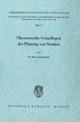 Beth | Ökonomische Grundlagen der Planung von Straßen. | Buch | sack.de