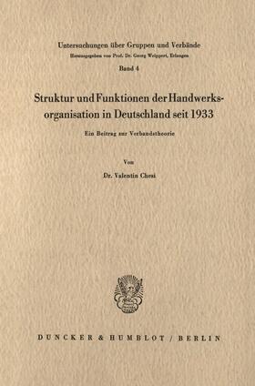 Chesi | Struktur und Funktionen der Handwerksorganisation in Deutschland seit 1933. | Buch | sack.de