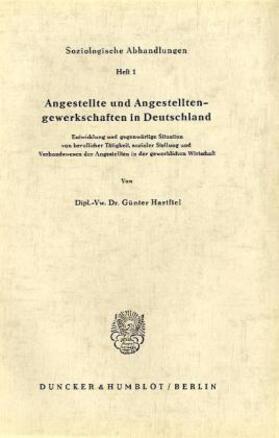 Hartfiel | Angestellte und Angestelltengewerkschaften in Deutschland. | Buch | sack.de