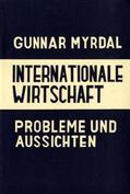 Myrdal |  Internationale Wirtschaft. | Buch |  Sack Fachmedien