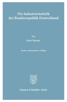Werner   Die Industriestatistik der Bundesrepublik Deutschland.   Buch   sack.de