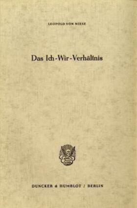 Wiese | Das Ich-Wir-Verhältnis. | Buch | sack.de