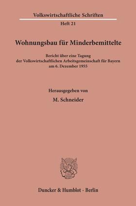Schneider | Wohnungsbau für Minderbemittelte. | Buch | Sack Fachmedien