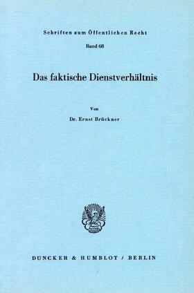 Brückner | Das faktische Dienstverhältnis. | Buch | sack.de