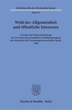 Wohl der Allgemeinheit und öffentliche Interessen. | Buch | sack.de