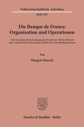 Mersch   Die Banque de France: Organisation und Operationen.   Buch   sack.de