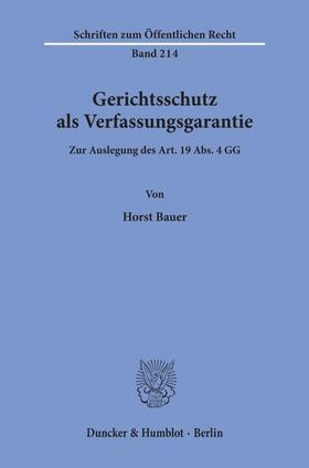 Bauer | Gerichtsschutz als Verfassungsgarantie. | Buch | sack.de
