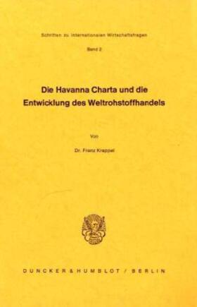 Krappel   Die Havanna Charta und die Entwicklung des Weltrohstoffhandels.   Buch   sack.de