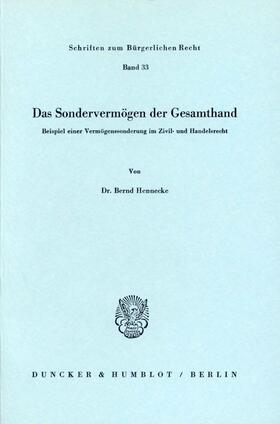 Hennecke | Das Sondervermögen der Gesamthand. | Buch | sack.de