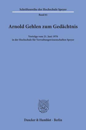 Arnold Gehlen zum Gedächtnis. | Buch | Sack Fachmedien