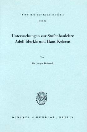 Behrend | Untersuchungen zur Stufenbaulehre Adolf Merkls und Hans Kelsens. | Buch | sack.de