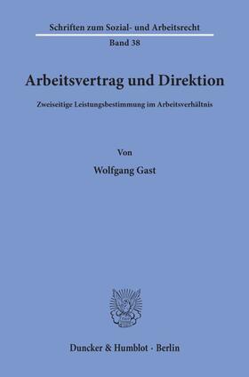 Gast | Arbeitsvertrag und Direktion. | Buch | sack.de