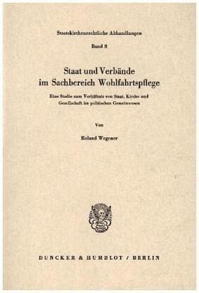 Wegener | Staat und Verbände im Sachbereich Wohlfahrtspflege. | Buch | sack.de