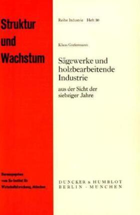 Grefermann | Sägewerke und holzbearbeitende Industrie | Buch | sack.de