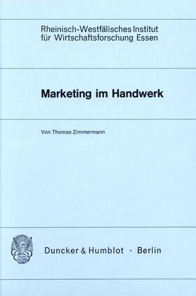 Zimmermann | Marketing im Handwerk. | Buch | sack.de