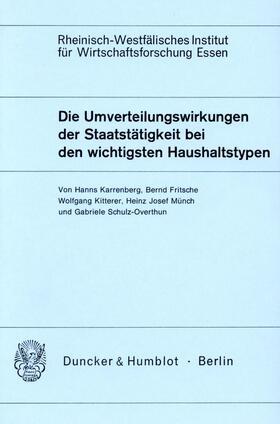 Münch / Schulz-Overthun / Kitterer   Die Umverteilungswirkungen der Staatstätigkeit bei den wichtigsten Haushaltstypen.   Buch   sack.de