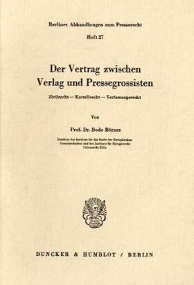 Börner   Der Vertrag zwischen Verlag und Pressegrossisten.   Buch   sack.de