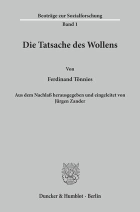 Tönnies / Zander | Die Tatsache des Wollens. | Buch | Sack Fachmedien