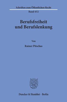 Pitschas   Berufsfreiheit und Berufslenkung.   Buch   sack.de